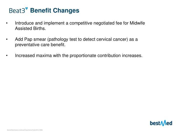 Benefit Changes