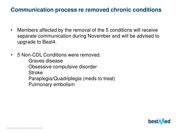 Communication process re removed chronic conditions