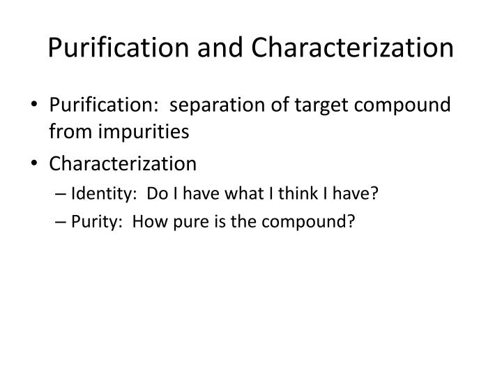 Purification and Characterization