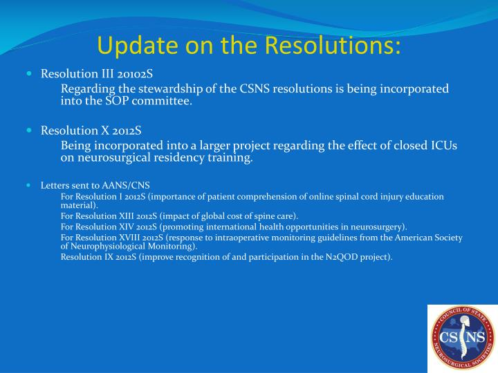 Update on the Resolutions: