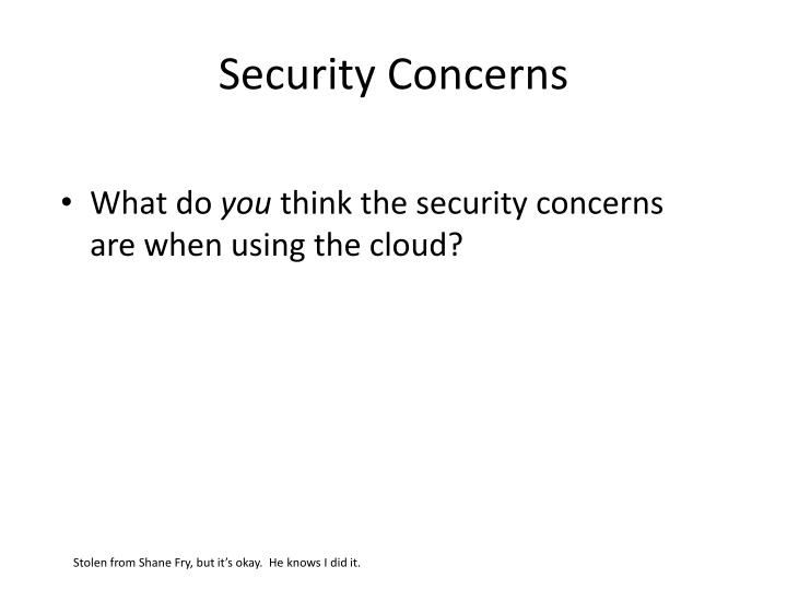 Security Concerns