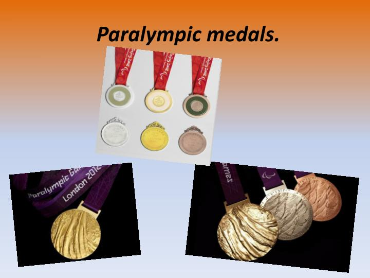 Paralympic medals.