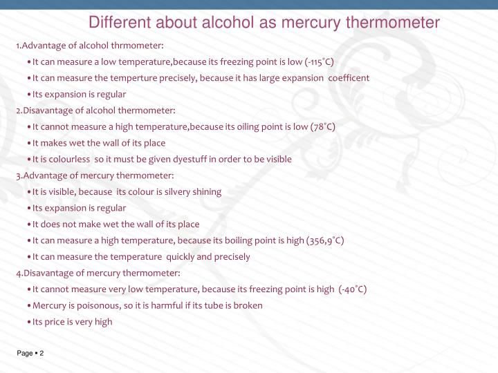Different about alcohol as mercury thermometer