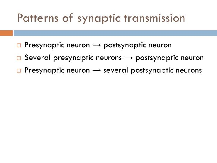 Patterns of synaptic transmission