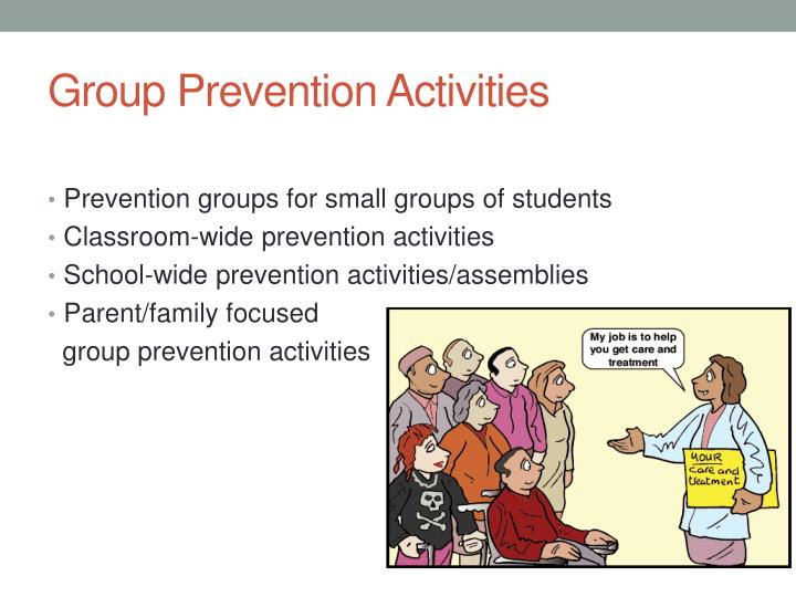 Group Prevention Activities