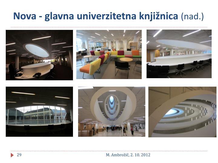 Nova - glavna univerzitetna knjižnica