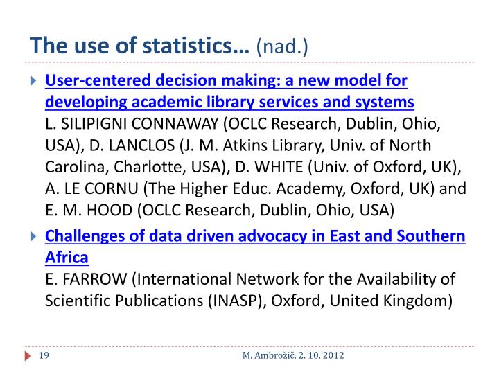 The use of statistics