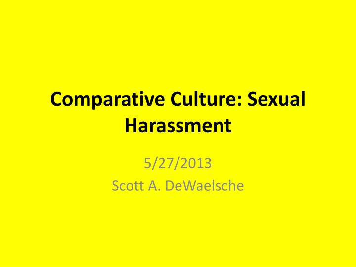 Comparative culture sexual harassment