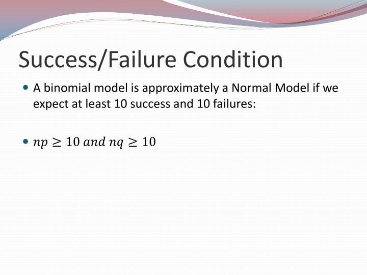 Success/Failure Condition