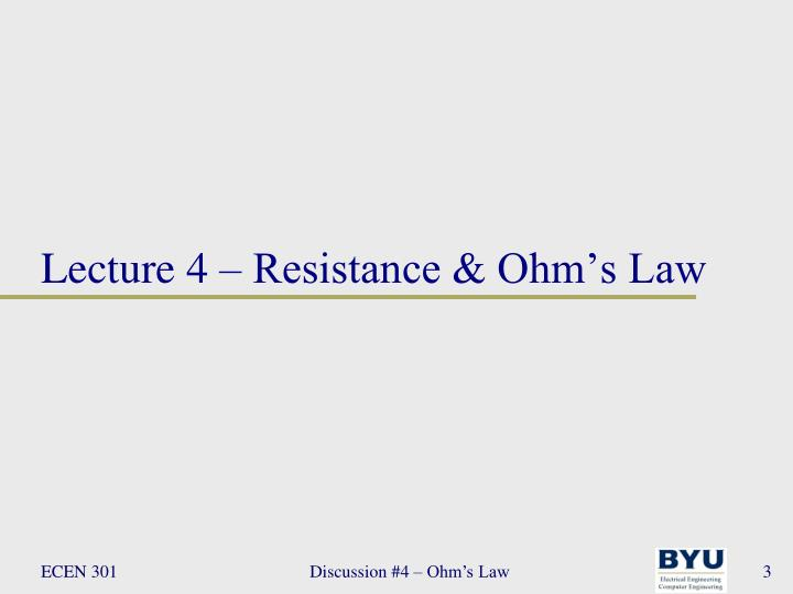 Lecture 4 resistance ohm s law