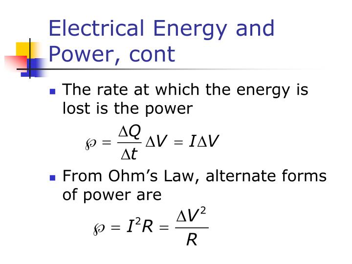 Electrical Energy and Power, cont