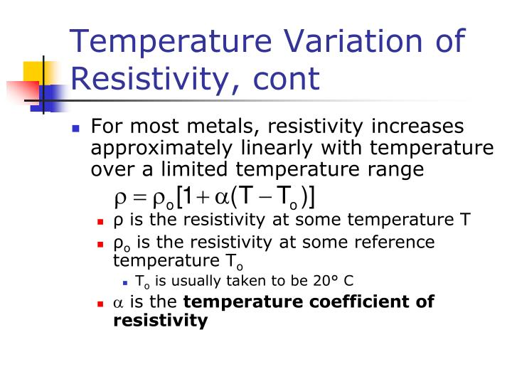 Temperature Variation of Resistivity, cont