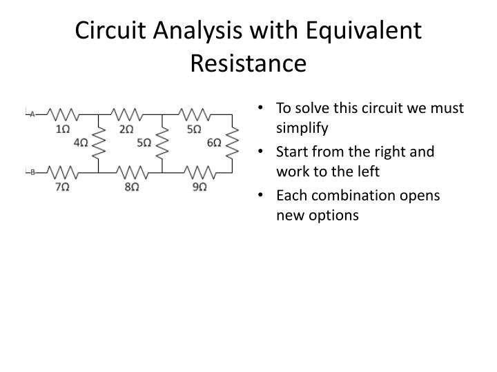 circuit analysis with e quivalent resistance