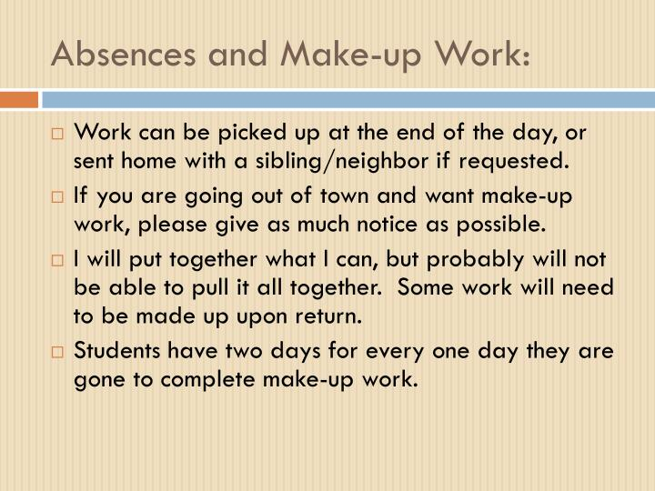 Absences and Make-up Work:
