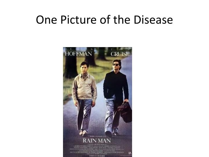 One Picture of the Disease