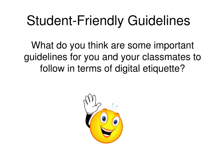 Student-Friendly Guidelines