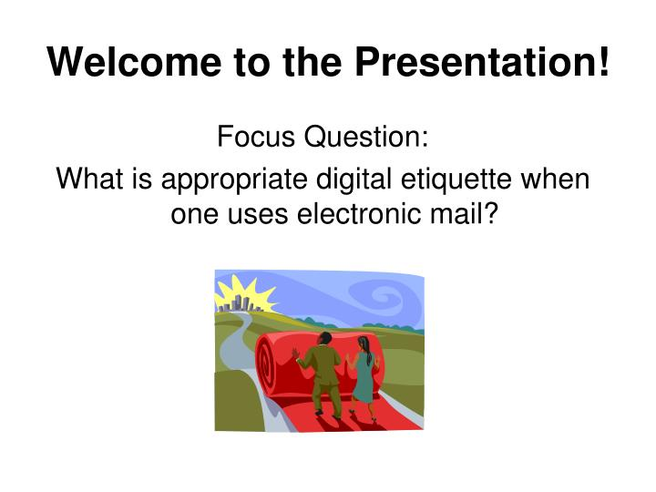Welcome to the Presentation!