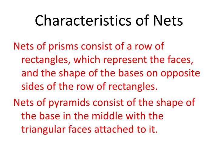 Characteristics of Nets