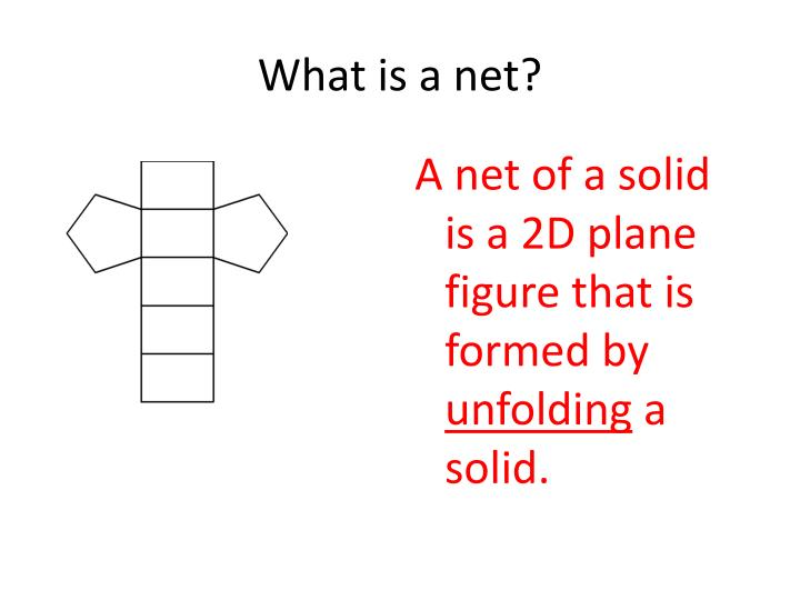 What is a net?