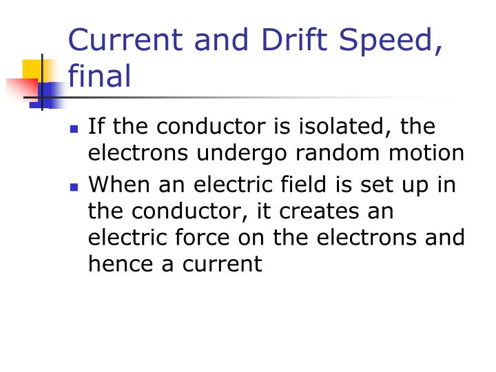Current and Drift Speed, final