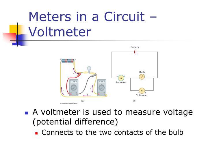 Meters in a Circuit – Voltmeter