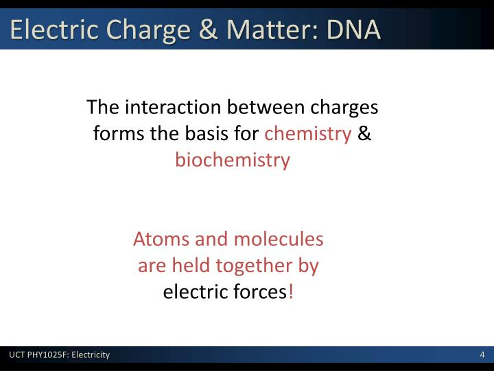 Electric Charge & Matter: DNA