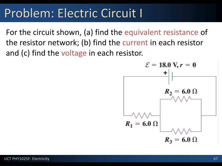 Problem: Electric Circuit I