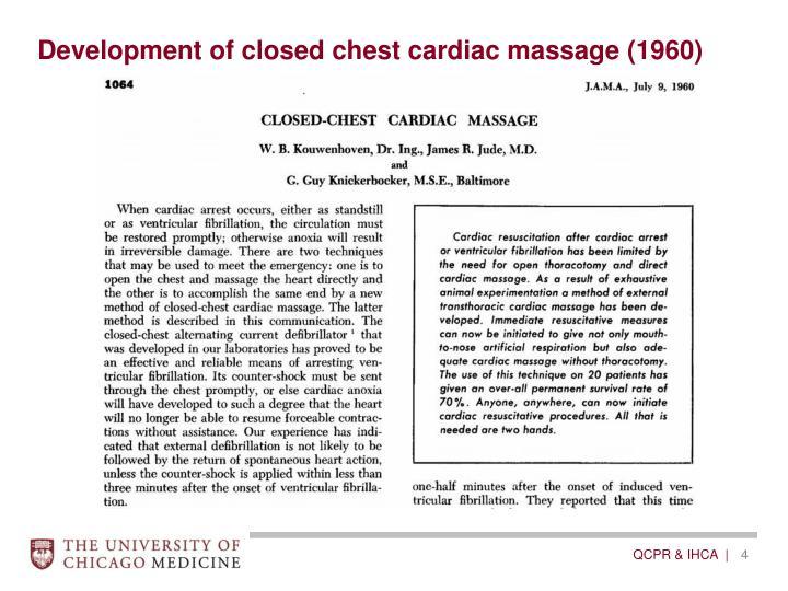 Development of closed chest cardiac massage (1960)