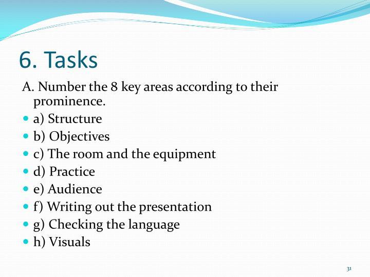 6. Tasks