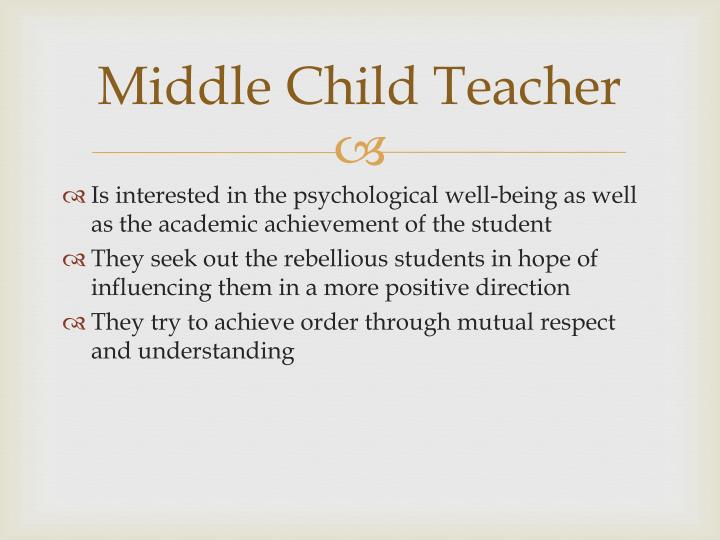 Middle Child Teacher