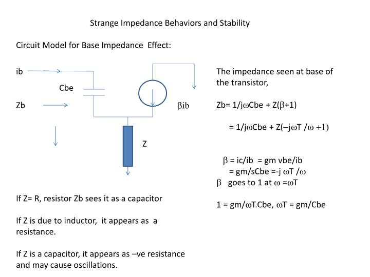 Strange Impedance Behaviors and Stability