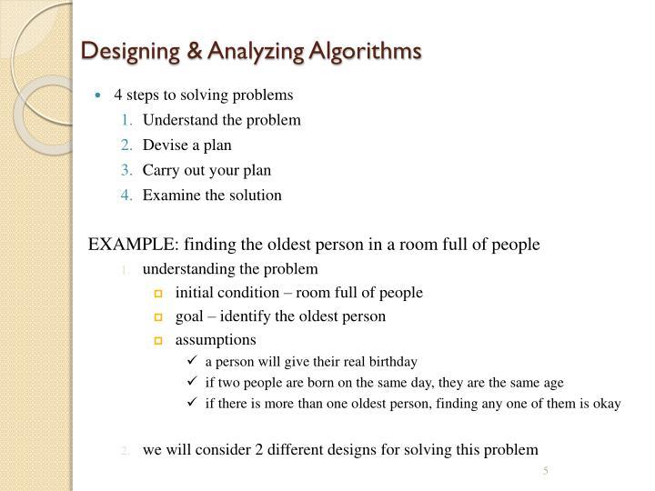 Designing & Analyzing Algorithms