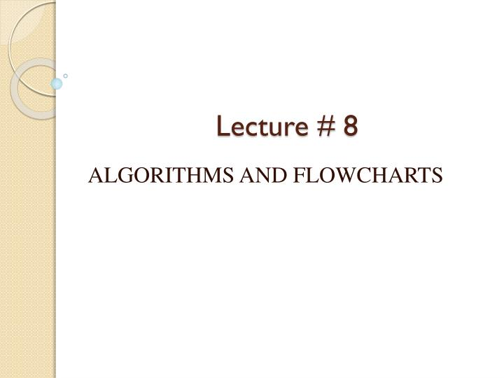 Lecture # 8