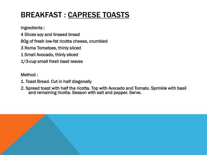 Breakfast :