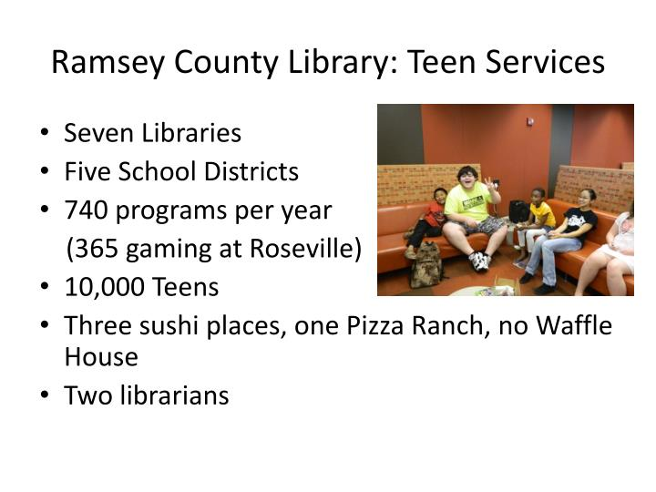 Ramsey county library teen services