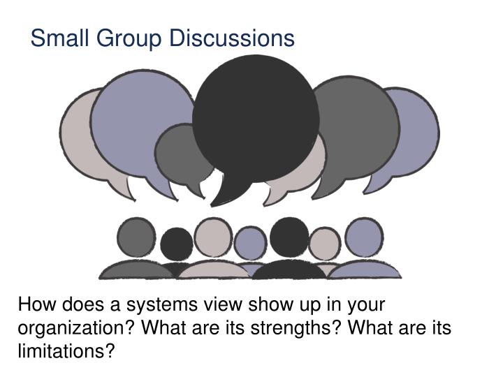 Small Group Discussions
