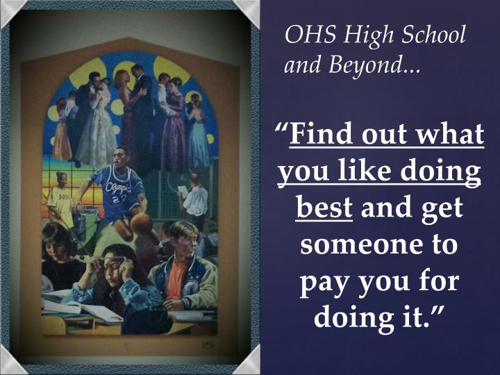 OHS High School and Beyond...