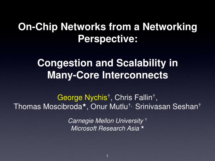 On-Chip Networks from a