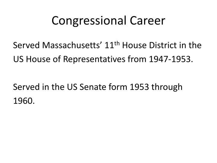 Congressional Career
