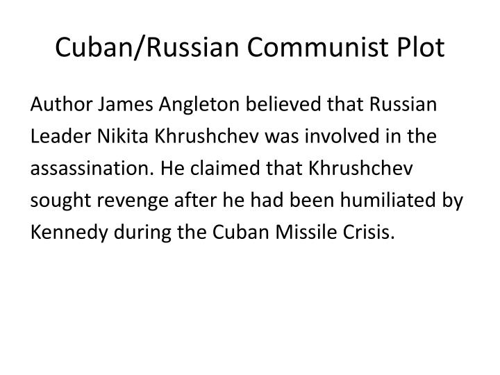 Cuban/Russian Communist Plot
