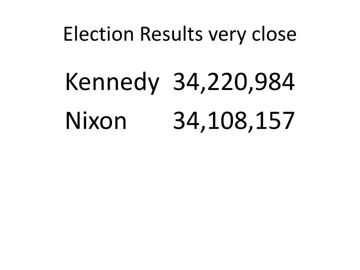 Election Results very close