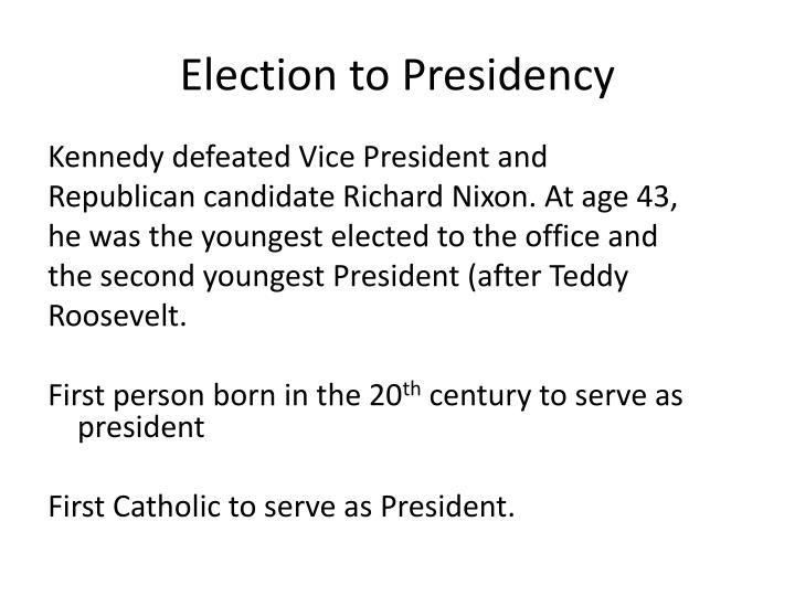 Election to Presidency