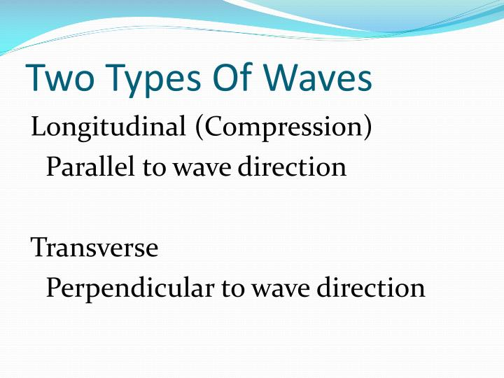 Two Types Of Waves