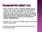 transcripted credit tc