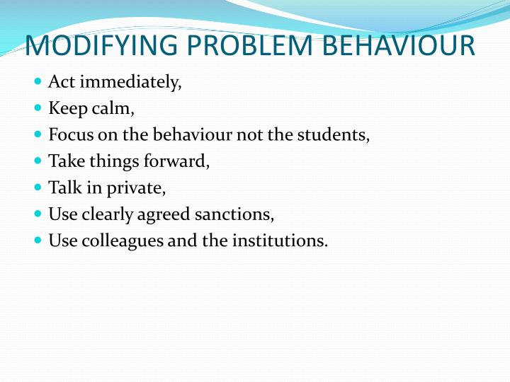 MODIFYING PROBLEM BEHAVIOUR