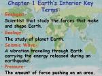 chapter 1 earth s interior key terms