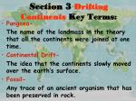 section 3 drifting continents key terms