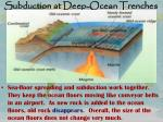 subduction at deep ocean trenches1