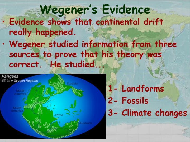 Wegener's Evidence