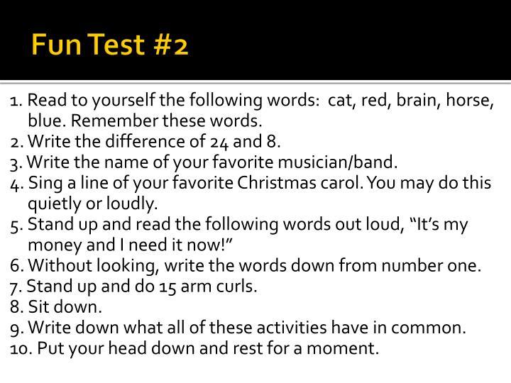 Fun Test #2